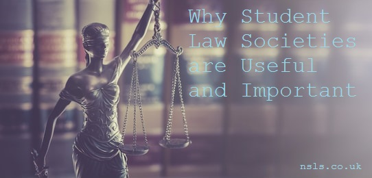 Why Student Law Societies are Useful and Important