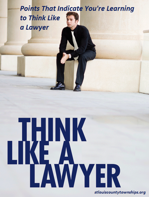 Points That Indicate You're Learning to Think Like a Lawyer